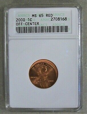 2000 Lincoln Cent Anacs Ms 65 Red Struck Off-Center