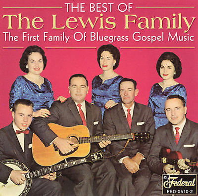 "The Lewis Family, Cd ""The Best Of The Lewis Family"" New Sealed"