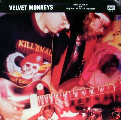 Velvet Monkeys - Rock The Nation/Why Don't We Do...