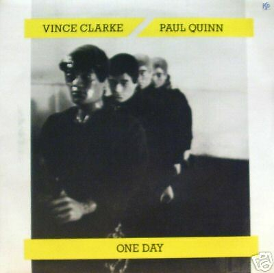 """Vince Clarke / Paul Quinn - One Day/Song For 7"""""""