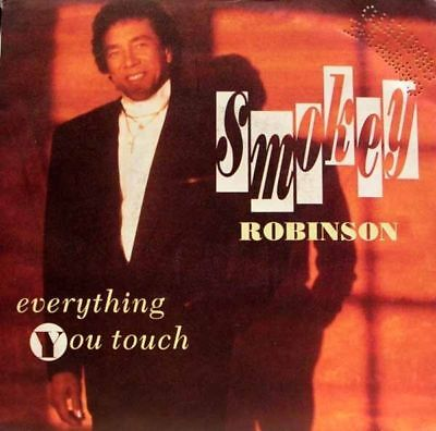 Smokey Robinson - everything you touch / it's the same..45""
