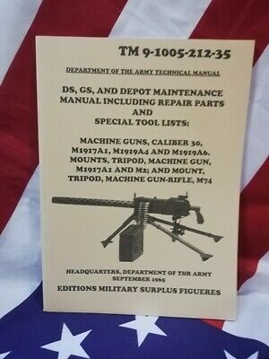Manuel technique TM 9-1005. Mitrailleuse BROWNING 1919 calibre 30 USA TECHNICAL