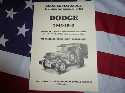 Revue manuel technique DODGE WC 4X4 et 6X6 1941 à 1945 weapon carrier ARBOUX