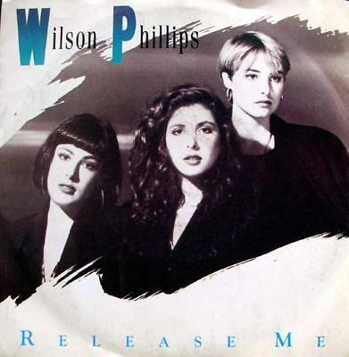 Wilson Phillips - release me / eyes like twins 45""