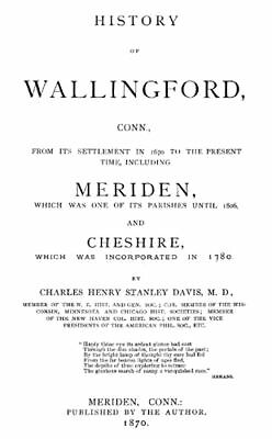 1870 Genealogy & History of Wallingford Connecticut CT