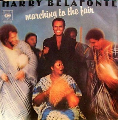 """HARRY BELAFONTE - marching to the fair 45"""""""