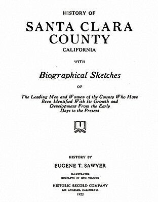 1922 Genealogy Bios of Santa Clara Co California CA