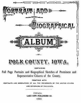1890 Genealogy & Biography of Polk County Iowa IA