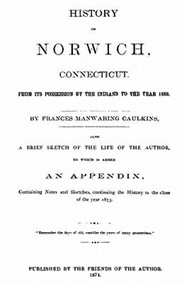 1874 Genealogy & History of Norwich Connecticut CT