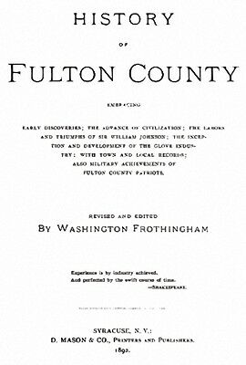 1892 Genealogy & History of Fulton County New York NY