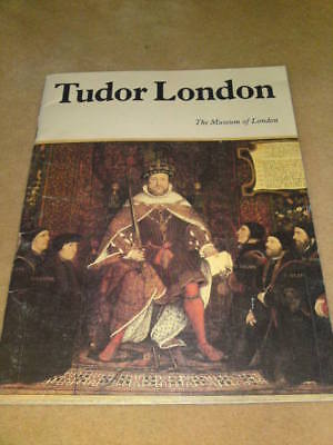 MUSEUM OF LONDON - TUDOR LONDON - undated 32 pages