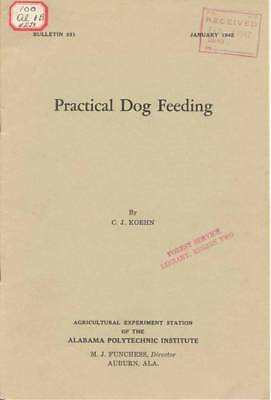 Practical Dog Feeding, 1942