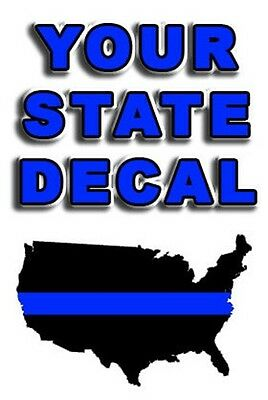 """THIN BLUE LINE STATE  DECAL  3"""" to  4"""""""