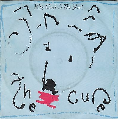 THE CURE - why can't i be you/a japanese dream 45""