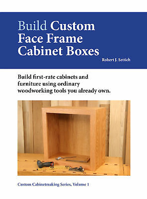 Build Custom Face Frame Cabinet Boxes: New DVD Video