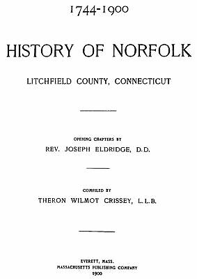 1900 Genealogy & History of Norfolk Connecticut CT