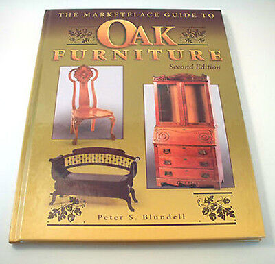 Marketplace Guide to Oak Furniture by Blundell 2nd Ed.