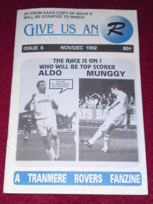 Tranmere Rovers Fanzine - Give Us an R #6 - Nov 1992