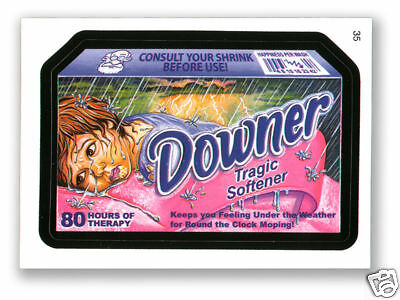 WACKY PACKAGES SERIES #4 - DOWNER TRAGIC SOFTENER  MINT