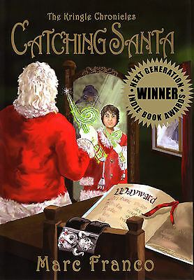 CATCHING SANTA THE KRINGLE CHRONICLES Children's Book 1st Edition $19.99 value