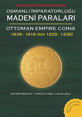 UPDATED SECOND EDITION Ottoman Empire Coins  1839-1918 (Book #1)
