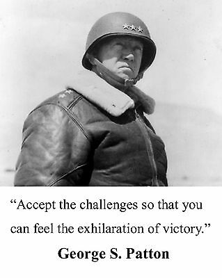 General George S. Patton WWII  Quote 8 x 10 Photo Picture #v1