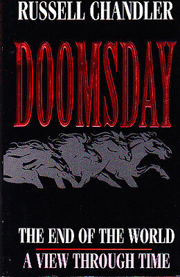 DOOMSDAY -THE END OF THE WORLD- A VIEW THROUGH TIME - Russell Chandler - PB - VF