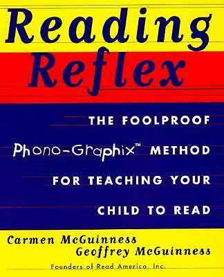 Reading Reflex: The Foolproof Phono-Graphix Method for Teaching Your Child to...
