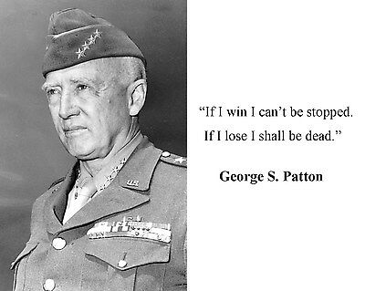 General George S.  Patton World War 2 WWII Quote 8 x 10 Photo Picture #kd1