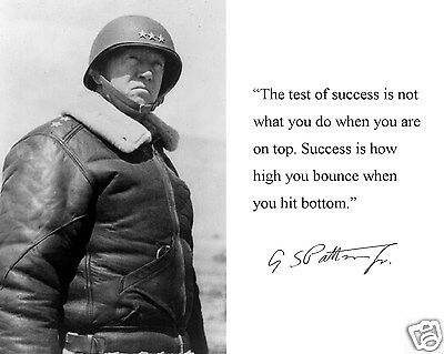 General George S. Patton World War 2 WWII Autograph Quote 8 x10 Photo Picture b4