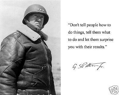 General George S. Patton Autograph World War 2 II Quote 8 x 10 Photo Picture b2