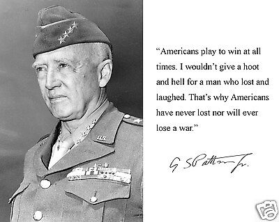 General George S. Patton World War WWII Autograph Quote 8 x 10 Photo Picture #w5