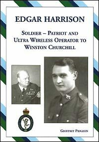 Edgar Harrison - History book - Soldier, Patriot and Ultra Wireless Operator