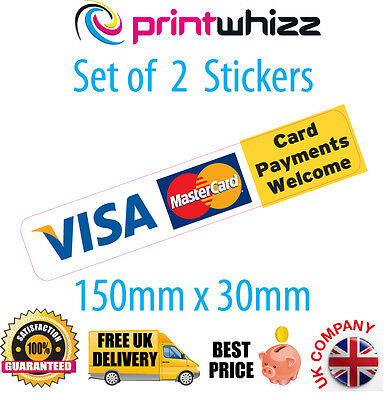 2x Card Payments Credit Card Sticker Printed Vinyl Shop Taxi VISA & Mastercard