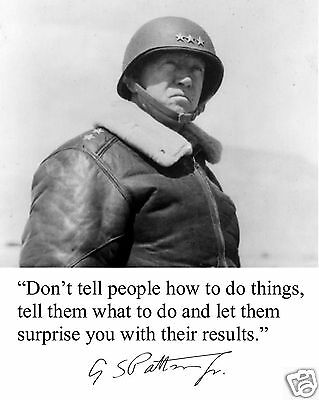 General George S. Patton World War 2 WWII  Autograph Quote 8 x 10 Photo #v4