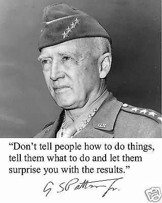 General George S. Patton Autograph World War 2 II Quote 8 x 10 Photo Picture #v2
