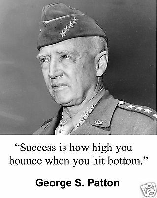 """General George S. Patton WWII  Quote """" Success is"""" 8 x 10 Photo Picture #hf1"""