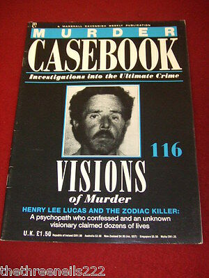 MURDER CASEBOOK #116 - Henry Lee Lucas & The Zodiac Killer
