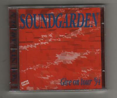 SOUNDGARDEN - GIVE ON TOUR '94 - CD LIVE 1994  NO CDr - MINT!!! SIGILLATO!!!