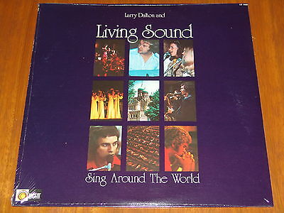 Larry Dalton And Living Sound - Sing Around The World  1974 Ultra Rare Sealed Lp