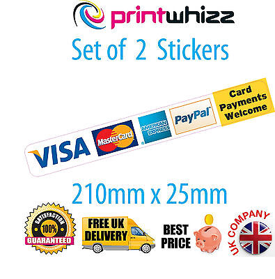 2x Paypal and Card Payments Visa Credit Card Sticker Printed Vinyl Shop Taxi