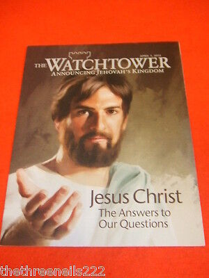 The Watchtower - Jesus Christ - April 1 2012