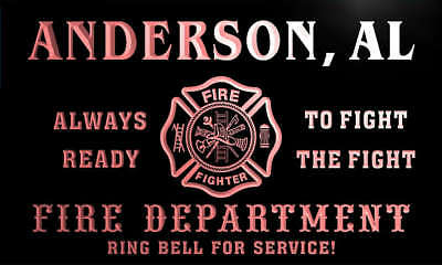 qy50012-r FIRE DEPT ANDERSON, AL ALABAMA Firefighter Neon Sign