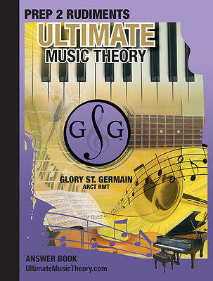 Ultimate Music Theory Prep 2 Rudiments Answer Book