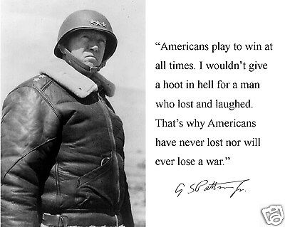 General George S. Patton WWII Autograph Quote 11 x 14 Photo Picture #c1