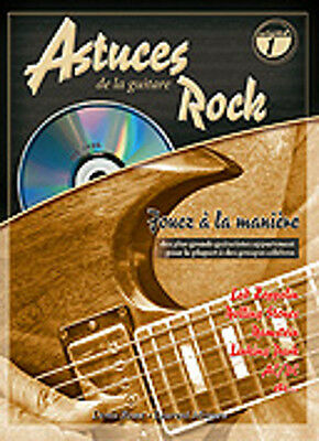 PIMGLM67 ♦ Méthode Astuces de la Guitare Rock Volume 1