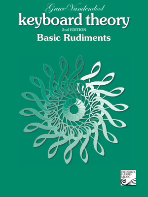 Keyboard Theory Basic Rudiments 2nd edition Grace Vandendool