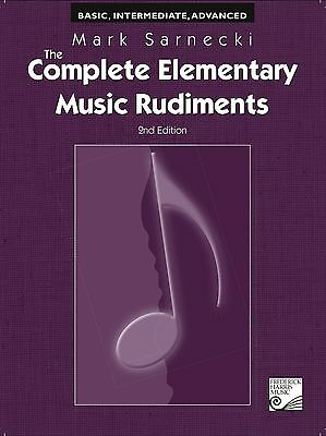 The Complete Elementary Music Rudiments 2nd edition Mark Sarnecki