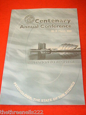 The British Psychological Society Invite To Register Centenary Conference 2001