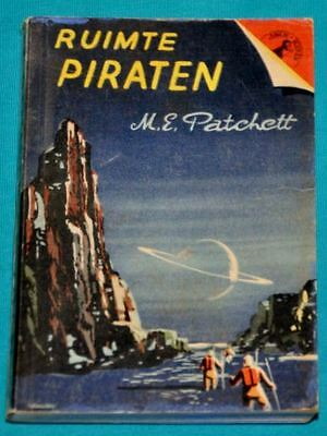 m.e. patchett ruimte piraten BOOK DUTCH 1950s sf science fiction space